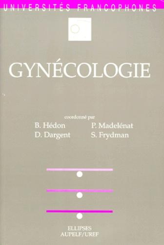 René Frydman et Patrick Madelenat - Gynécologie.