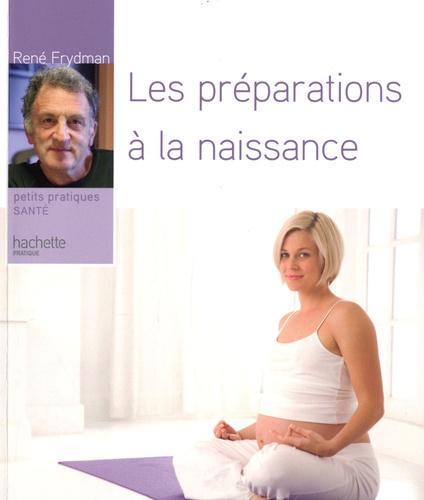 René Frydman - Les préparations à la naissance.