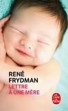 René Frydman - Lettre à une mère.