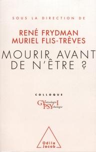 René Frydman et Muriel Flis-Trèves - Mourir avant de n'être ? - Colloque Gypsy I.