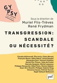 René Frydman et Muriel Flis-Trèves - Transgression : scandale ou nécessité ? - Colloque Gypsy XX.