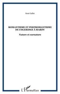 René Gallet - Romantisme et postromantisme de Coleridge à Hardy.
