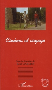 René Gardies - Cinéma et voyage.