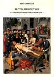 René Garrigues - Plotin aujourd'hui - Plotin ou l'enchantement du monde ?.