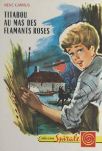 René Garrus et  Bertrand - Titabou au mas des flamants roses.