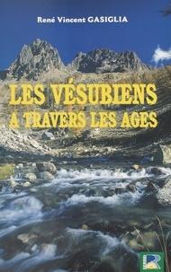 René Gasiglia - Les Vésubiens à travers les âges.