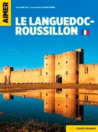 René Gast - Aimer le Languedoc-Roussillon.