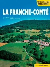 René Gast et Hervé Hughes - La Franche-Comté.