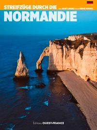 René Gaudez - Streifeüge durch die Normandie.