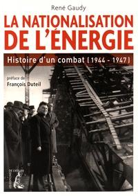 La nationalisation de lénergie - Histoire dun combat (1944-1947).pdf