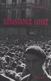 René Gentgen - Résistance Loire : les formations militaires (ORA, ASU, FTP, SOE).