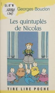 René-Georges Bouclon et Anne-Marie Robain - Les quintuplés de Nicolas.