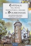 René Germain - Châteaux, fiefs, mottes, maisons fortes et manoirs en Bourbonnais.