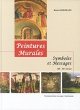 René Germain - Peintures murales - Symboles et messages XIIe-XXe siècles.