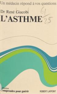 René Giacobi et Carlo Wieland - L'asthme.