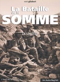 René Gilabert - La bataille de la Somme - Le sacrifice.