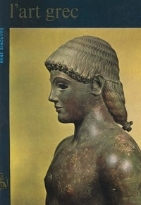 René Ginouvès et  Collectif - L'art grec.