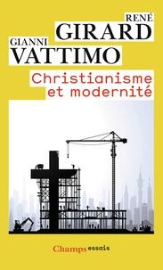 René Girard - Christianisme et modernité.