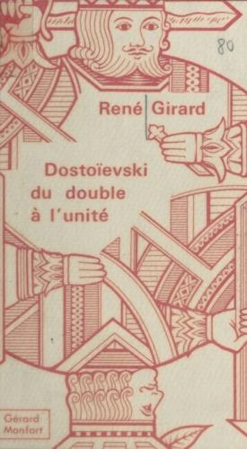 Dostoïevski : du double à l'unité