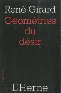 René Girard - Géométries du désir.