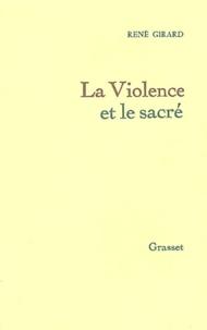 Pdf téléchargements ebooks gratuits La violence et le sacré