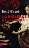 René Girard - La violence et le sacré.