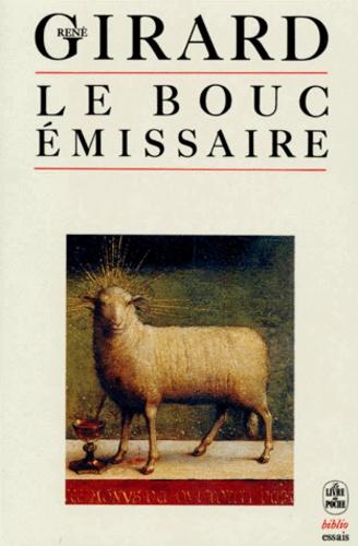 René Girard Le Bouc émissaire