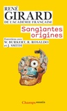 René Girard - Sanglantes origines.