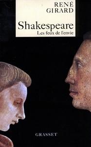 René Girard - Shakespeare, les feux de l'envie.