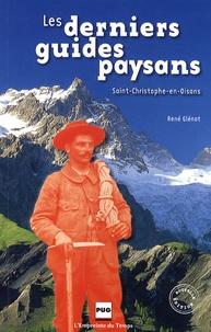 René Glenat - Les derniers guides-paysans - Saint-Christophe-en-Oisans.