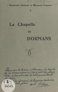 René Gobillot - La chapelle de Dormans - Sanctuaire national et mémorial français.