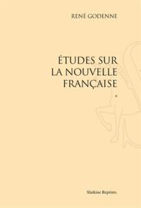 René Godenne - Etudes sur la nouvelle française - Tome 1.