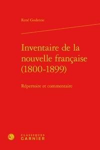 René Godenne - Inventaire de la nouvelle française - 1800-1899 : répertoire et commentaire.