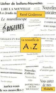René Godenne - La nouvelle de A à Z - Ou un troisième tour du monde de la nouvelle de langue française.
