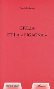 René Goldaniga - Giulia et la sigagna.