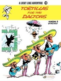 René Goscinny et  Morris - A Lucky Luke Adventure Tome 10 : Tortillas for the Daltons.