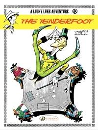 René Goscinny - A Lucky Luke Adventure Tome 13 : The tenderfoot.