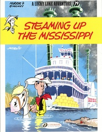 René Goscinny et  Morris - A Lucky Luke Adventure Tome 79 : Steaming Up the Mississippi.
