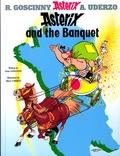 René Goscinny et Albert Uderzo - An Asterix Adventure  : Asterix and the Banquet.
