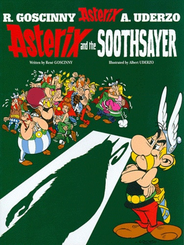 René Goscinny et Albert Uderzo - An Asterix Adventure Tome 19 : Asterix and the Soothsayer.