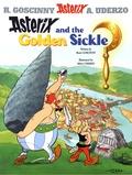 René Goscinny et Albert Uderzo - An Asterix Adventure Tome 2 : Asterix and the Golden Sickle.