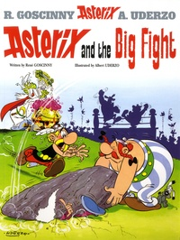 René Goscinny et Albert Uderzo - An Asterix Adventure Tome 7 : Asterix and the Big Fight.