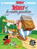 René Goscinny et Albert Uderzo - Astérix Tome 32 : Astérix et la rentrée gauloise.