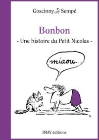 """René Goscinny et Jean-Jacques Sempé - Bonbon - Une histoire extraite de """""""" La rentrée du Petit Nicolas """"""""."""