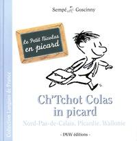 René Goscinny et  Sempé - Ch'Tchot Colas in picard - Le Petit Nicolas en picard.