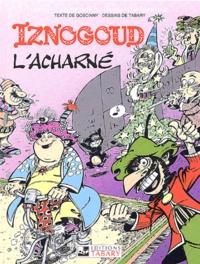 René Goscinny et Jean Tabary - Iznogoud Tome 10 : L'acharné.