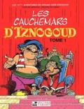 René Goscinny et Jean Tabary - Iznogoud Tome 14 : Les cauchemars d'Iznogoud. - Tome 1.