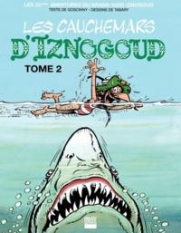 René Goscinny et Jean Tabary - Iznogoud Tome 22 : Les cauchemars d'Iznogoud - Tome 2.