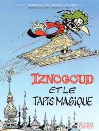René Goscinny et Jean Tabary - Iznogoud Tome 9 : Iznogoud et le tapis magique.