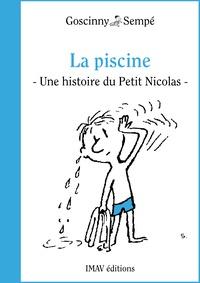 """René Goscinny et Jean-Jacques Sempé - La piscine - Une histoire extraite du """"""""Petit Nicolas s'amuse""""""""."""